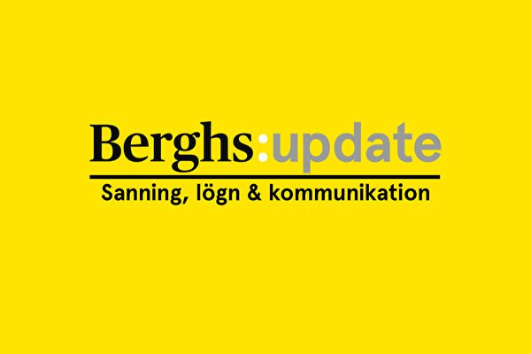 Berghs i Almedalen: Sanning, lögn och kommunikation