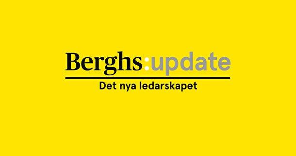 Berghs Update del 2 - Det nya ledarskapet