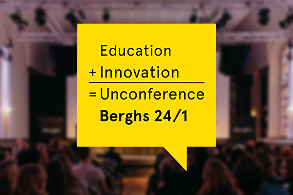 Berghs Unconference Education + Innovation