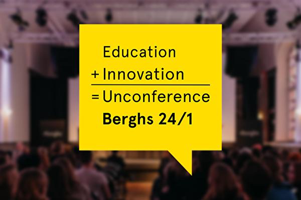 Berghs Unconference Education + Innovation