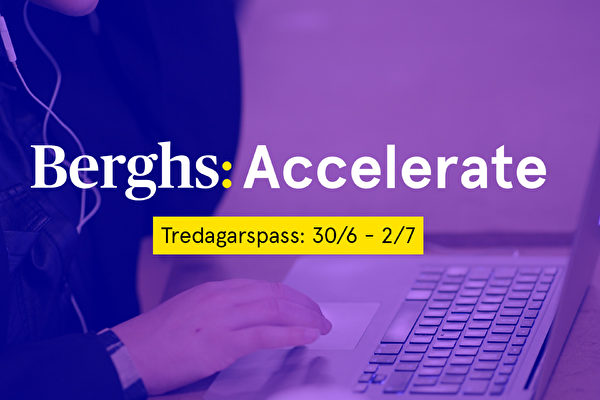 Berghs Accelerate:  Tre dagars online-seminarier